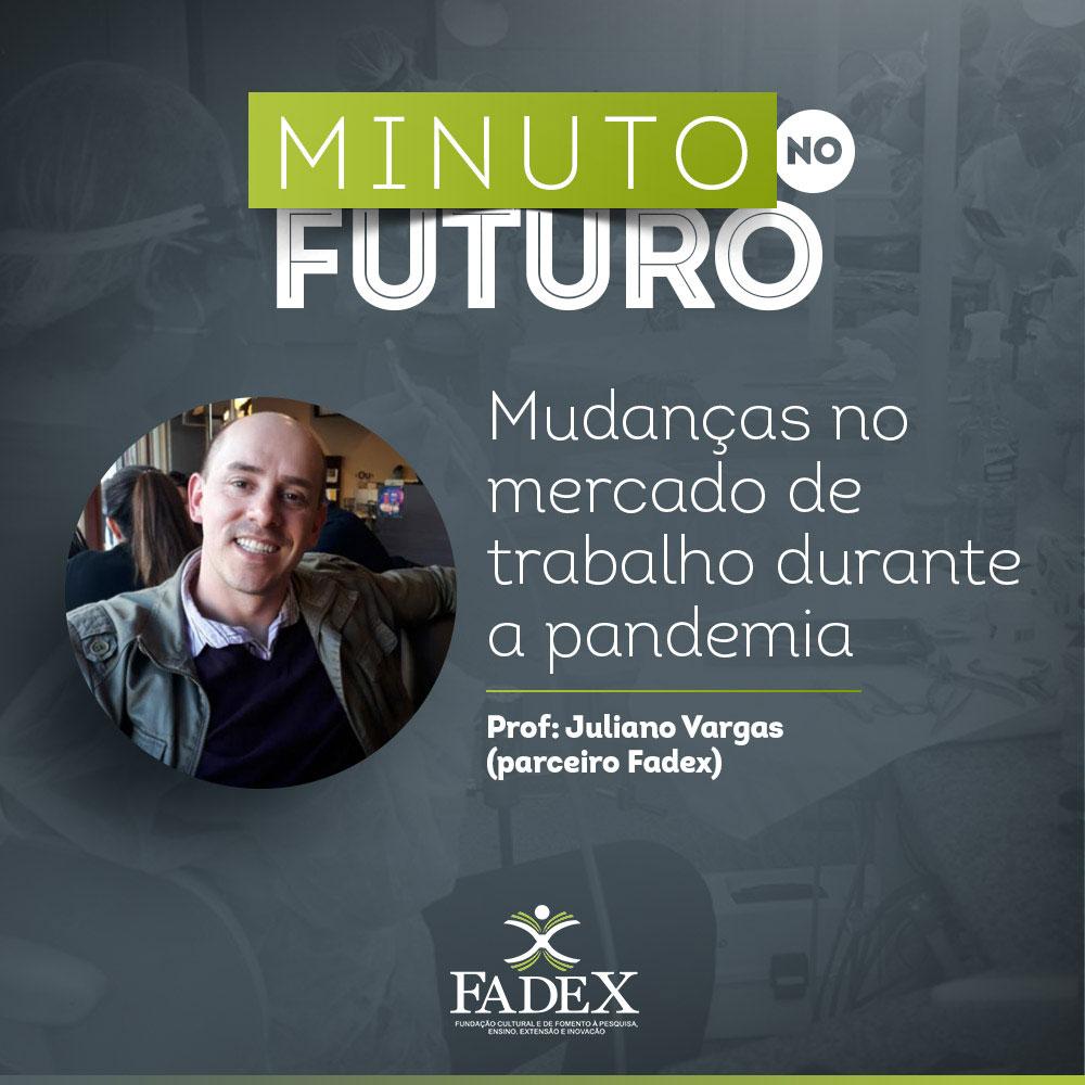 Minuto no Futuro: Professor Juliano Vargas